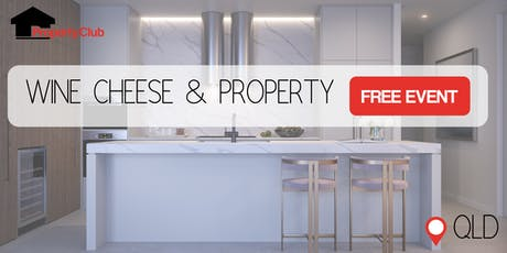 QLD | Wine & Cheese Evening for Property Investors - New Farm tickets