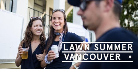 Vancouver Week 3 - Social Tickets @ Lawn Summer Nights tickets