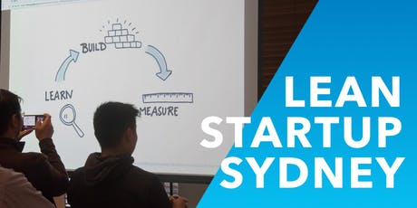 Lean Startup Sydney Meetup - August 2019 tickets