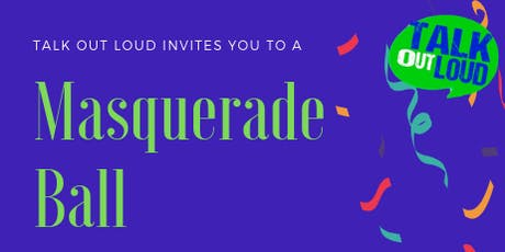 Talk Out Loud Masquerade Ball tickets