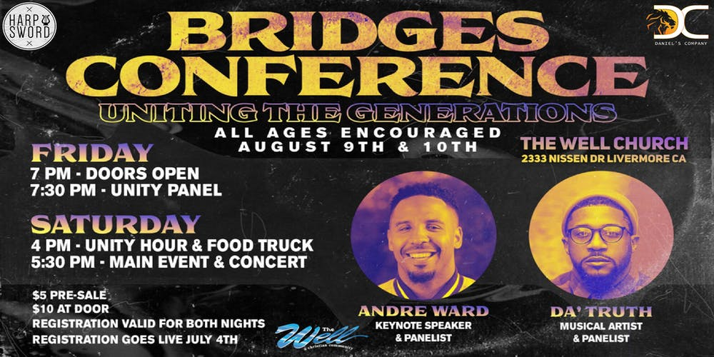 Conference August 4th Keynoted By >> Bridges Conference