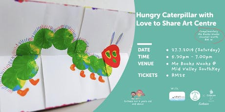 Hungry Caterpillar Arts and Crafts with Love to Share Arts Centre tickets