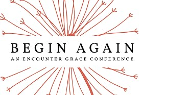 Begin Again Catholic Women's Conference