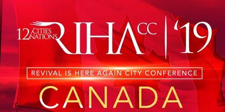 Revival is Here Again City Conference (RIHACC) 2019, Ontario. tickets