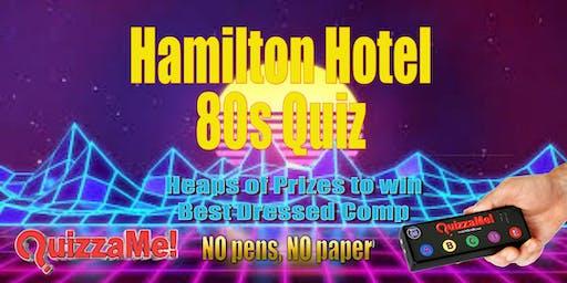 Hamilton Hotel 80s Quiz
