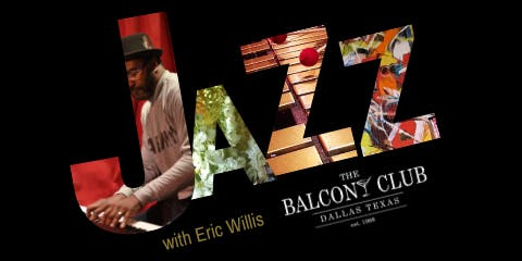 Jazz Sunday afternoon Happy Hour with Eric Willis