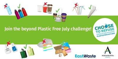 Go beyond Plastic Free July!