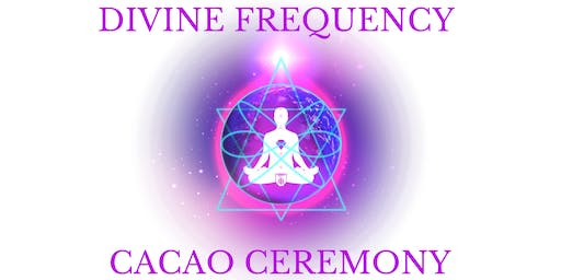 Divine Frequency Cacao Ceremony - Aldinga