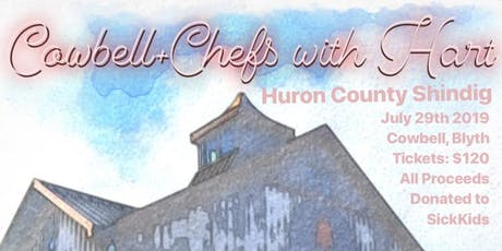 Chefs with Hart + Cowbell: Huron County Shindig tickets