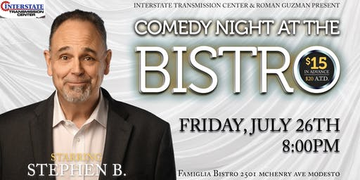 Comedy Night At The Bistro Starring Stephen B