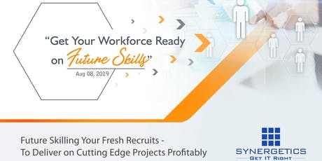 Get Your Workforce Ready On Future Skills tickets