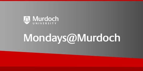 Mondays@Murdoch: Start Healthy – Creating a Healthier Generation tickets