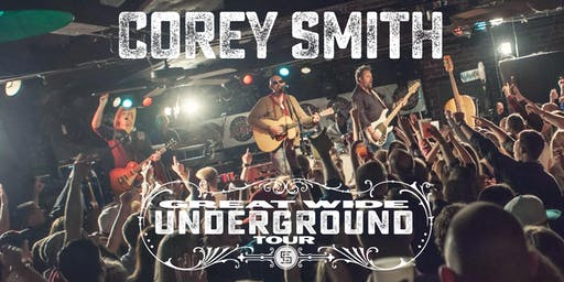 Corey Smith Great Wide Underground Tour