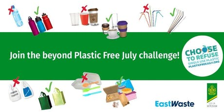 Copy of Go beyond Plastic Free July! tickets