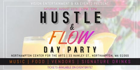 HUSTLE & FLOW: DAY PARTY!  tickets