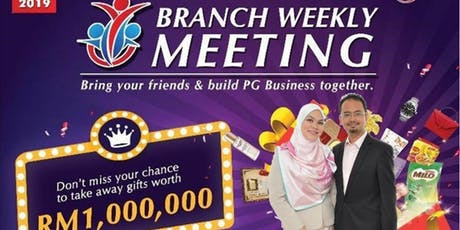 PG Mall Miri Saturday Morning Branch Weekly Meeting (BWM) 2019 tickets