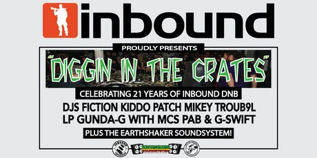 "Inbound presents ""Diggin In The Crates"" Celebrating 21 Years of Inbound DNB tickets"
