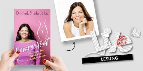 LESUNG: Dr. med. Sheila de Liz Tickets