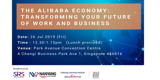 The Alibaba Economy: Transforming Your Future of Work and Business