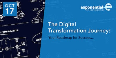 DIGITAL TRANSFORMATION - Your Roadmap for Success [17th October]