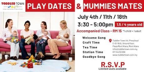 Play Dates & Mummy Mates tickets