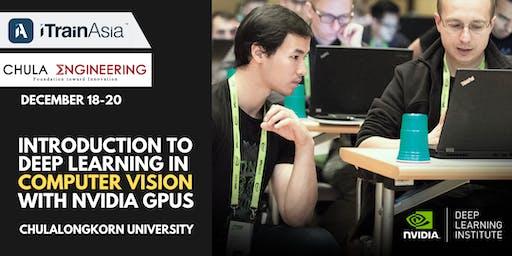 Chulalongkorn Uni: Intro to Deep Learning with NVIDIA GPU in Computer Vision