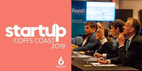 StartUp Coffs Coast 2019 | Pitch Competition Finals and StartUp Alley tickets
