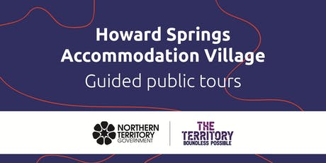 Guided Tours of Howard Springs Accommodation Village  tickets