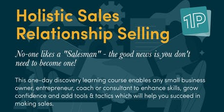Holistic Sales - Sales for Non Sales People tickets