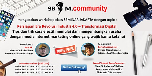 [ Event Gratis ] Pelatihan Internet Marketing Menuju Revolusi Industri 4.0