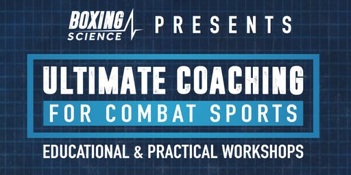 Ultimate Coaching for Combat Sports - LEVEL TWO - October 19th / 20th