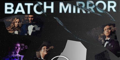 """""""Batch Mirror"""" Sketch Comedy"""