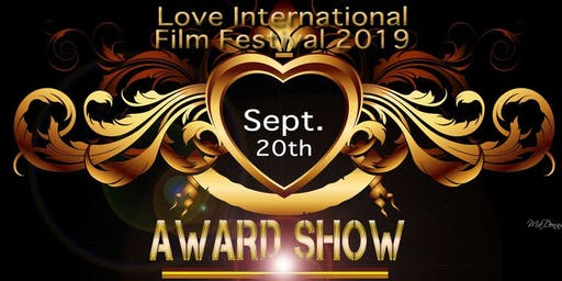 LOVE  INTERNATIONAL FILM FESTIVAL 2019      AWARD SHOW
