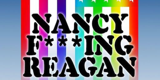 """""""NANCY F***ING REAGAN"""""""