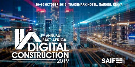2nd Annual East Africa Digital Construction 2019 tickets