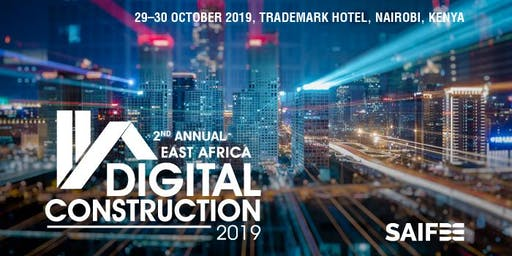 2nd Annual East Africa Digital Construction 2019