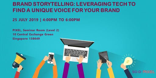 Brand Storytelling: Leveraging Tech to Find a Unique Voice for your Brand