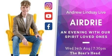 "Andrew Lindsay Medium Live - AIRDRIE  ""Sprit on Earth Tour"" tickets"