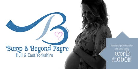 Bump & Beyond Fayre - Hull tickets