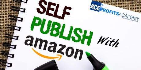 Amazon Self-Publishing Masterclass For Starters tickets