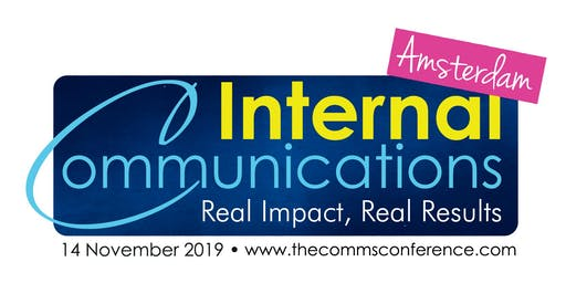 The Internal Communications Conference, Amsterdam – Real Impact, Real Results
