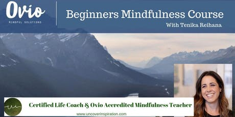Mindfulness One: Beginners Mindfulness Course tickets