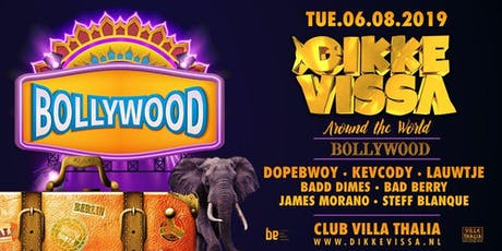Dikke Vissa - Around The World - Bollywood tickets
