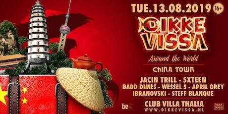 Dikke Vissa - Around The World - China Town tickets