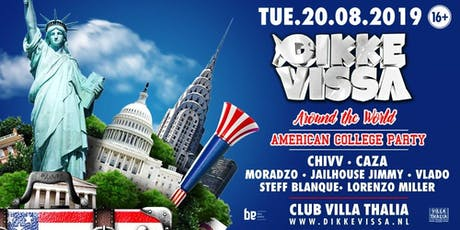 Dikke Vissa - Around The World - American College Party tickets