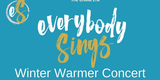 Everybody Sings Choirs - Winter Warmer Concert