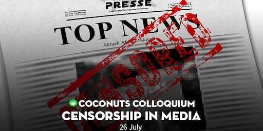 [Coconuts Colloquium] Censorship in Malaysia's Media