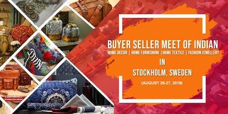 Indian Handicrafts Buyer-Seller Meet 2019 Sweden tickets