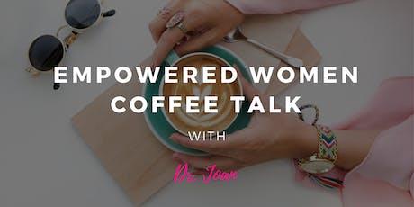 Empowered Women Coffee Talk - July - Brampton Branch tickets