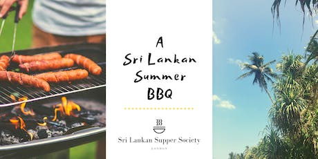 A Sri Lankan Summer BBQ Supper Club tickets